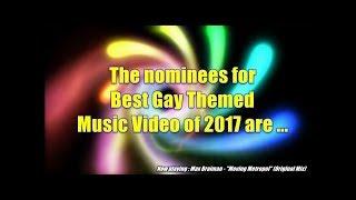 Gay Music Chart Awards 2017   Nominations Best GayThemed Music Video