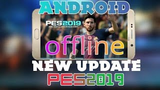 PES 2019 Mod Update Verson Offline 100% Working ∥ Best Android Football Game