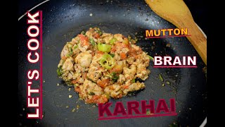 BRAIN KARHAI THIS RECIPE MADE BY MY BROTHER /BHUNNA MAGAZ/BHEJA HOW TO MAKE IN URDU /LET