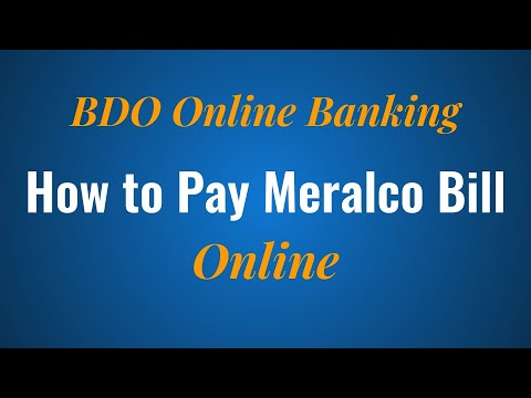How to Pay Meralco Bill Online with BDO Online Banking