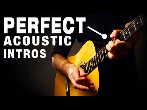 3 Exercises for PERFECT Acoustic Intros (MASTER THE INTRO!)