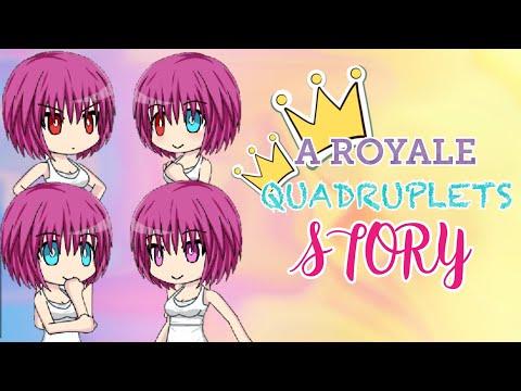 A Royale Quadruplets Story / Gacha Studio Story