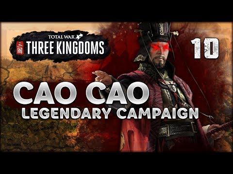 LEGENDARY CAO CAO - Total War: Three Kingdoms - Part 10