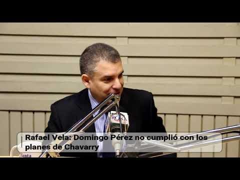 Rafael Vela: Domingo Pérez no cumplió con los planes de Chavarry