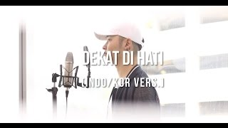 Download lagu [Cover-Indonesian/Korean] DEKAT DI HATI - RAN
