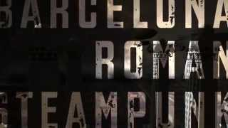 Barcelona Roman Steampunk Booktrailer