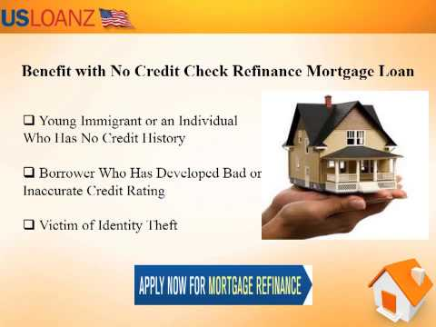 Home Mortgage with No Credit Check