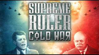 Supreme Ruler Cold War Soundtrack - American theme