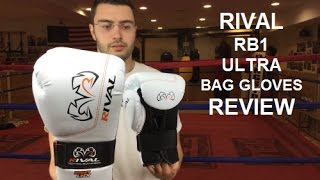 Rival RB1 Ultra Bag Boxing Gloves Review by ratethisgear