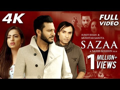 Sazaa - Full Song | Surjit Khan | Latest Punjabi Songs 2018 | Mukhtar Sahota | Sahib Sekhon
