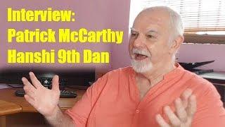 Interview: Hanshi Patrick McCarthy - 9th Dan