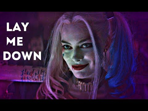 Harley Quinn & Joker - Lay Me Down