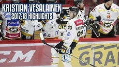 Kristian Vesalainen | 2017-18 Highlights