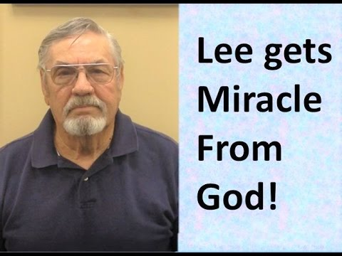 Lee gets an AMAZING MIRACLE from God!