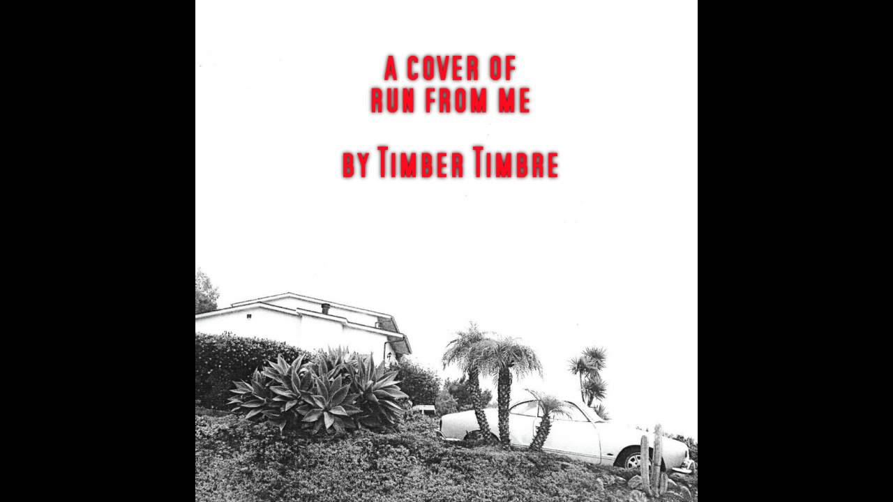 Timber Timbre Run From Me Cover Chords Chordify