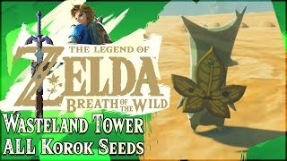 The Legend of Zelda: Breath of the Wild - ALL Wasteland Tower Korok Seeds Part 1!