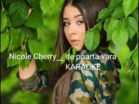 Nicole Cherry__ se poarta vara KARAOKE