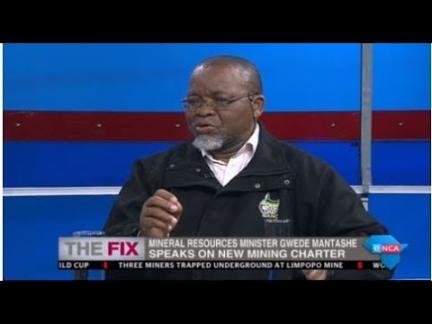 Gwede Mantashe On New Mining Charter - The Fix. 15 July 2018