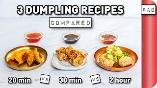 3 Dumpling Recipes COMPARED