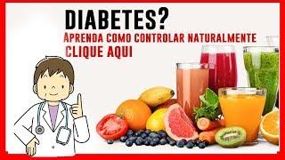 Como Controlar a Diabetes  Acredite Isso Irá Te CHOCAR 2019/2020