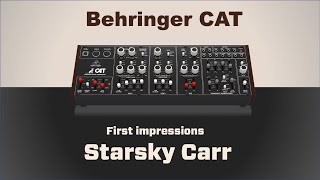 Behringer CAT: Unboxing and First Impressions