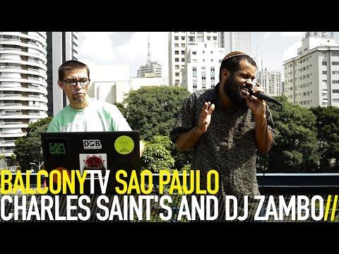 CHARLES SAINT'S AND DJ ZAMBOL - RAINHA AFRICANA (BalconyTV)
