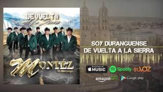 Montez De Durango - Soy Duranguense (Nuevo Álbum)