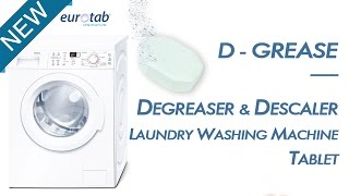 TRY D-GREASE, NEW WASHING MACHINE CLEANER TABLET