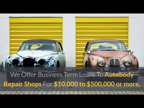 How To Get A Small Business Loan For Auto Body Repair Shops