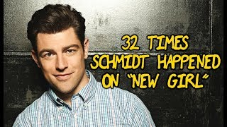 32 Times Schmidt Happened On