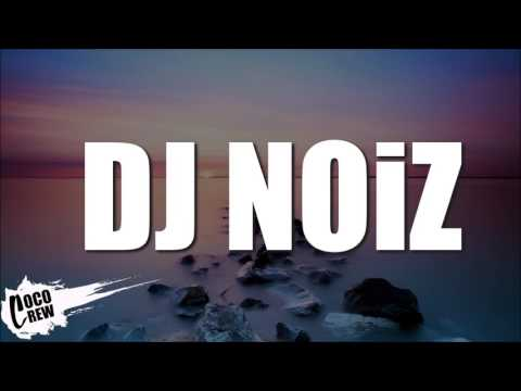 DON'T HURT ME (DJ NOiZ REMIX)