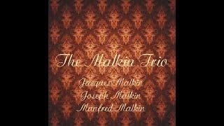 The Malkin Trio - Smetana Trio in G - III. Finale:  Presto