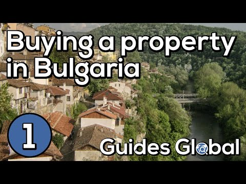 Buying a Property in Bulgaria - Part 1 - The Basics