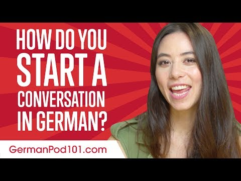 Don't Be Shy! How to Start a Conversation in German
