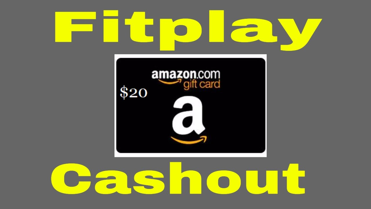 Fitplay 20 Amazon Gift Card Cashout Fitplay App Pay Out Youtube