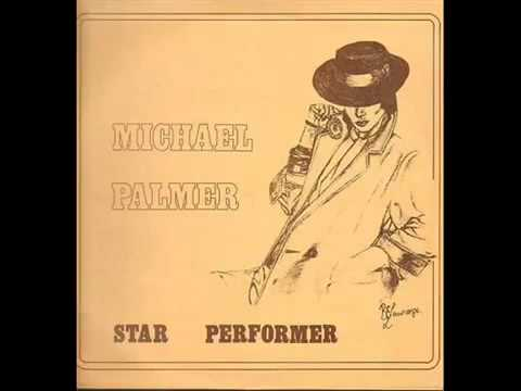 MICHAEL PALMER ( STAR PERFORMER 1984) Album