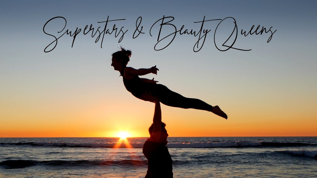 """Superstars and Beauty Queens by JEREMY BUCK - FEAT. """"Acro Swing Duo"""" - (ACRO YOGA)"""