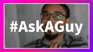 #AskAGuy : Circle Jerk With Friends