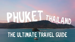 Phuket, Thailand VLOG, the ULTIMATE Travel Guide