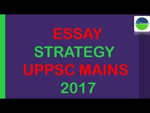 UPPCS MAINS 2017 ESSAY STRATEGY