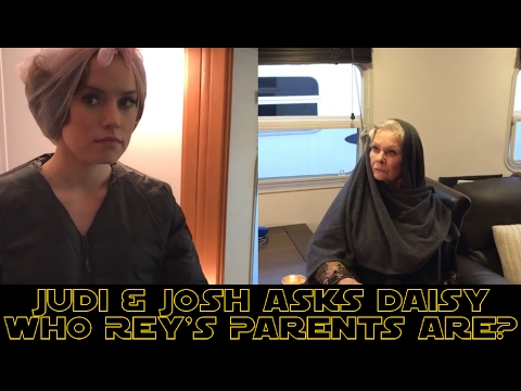 Daisy Ridley Asked By Judi Dench & Josh Gad Who Rey's Parents Are? (FUNNY)