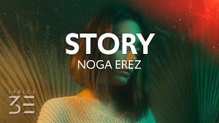 Noga Erez - Story (Lyrics)