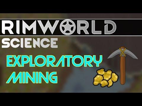 RimWorld Science: Exploratory Mining — RimWorld Alpha 16/Alpha 17 Mining SCIENCE!!!