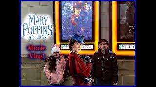 Mary Poppins Returns Movie Vlog! #marypoppinsreturns