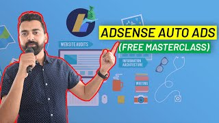 Google AdSense Auto Ads - Complete Walkthrough & Setup Guide [New]