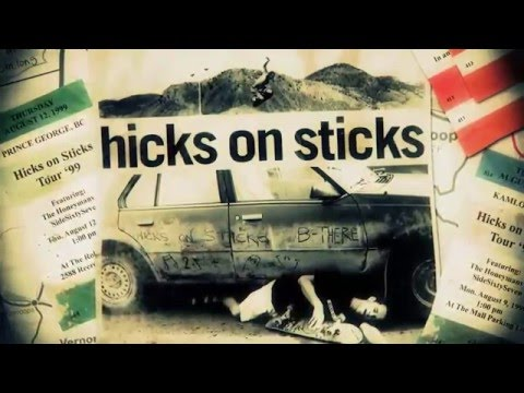 HICKS on STICKS feature documentary