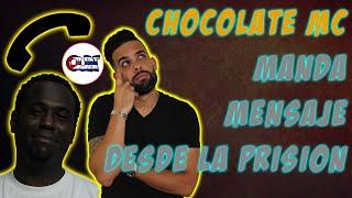 Mensaje de Chocolate desde LA PRISION 🩺🩺