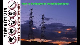 How to Effectively Prepare for Power Outages and Long Term Blackouts!