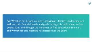 Eric Weschke - President at Weschke Wealth Management, Inc.