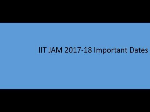 iit jam 2017- 18 important dates
